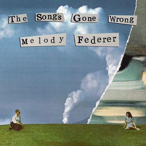 The Song's Gone Wrong de Melody Federer
