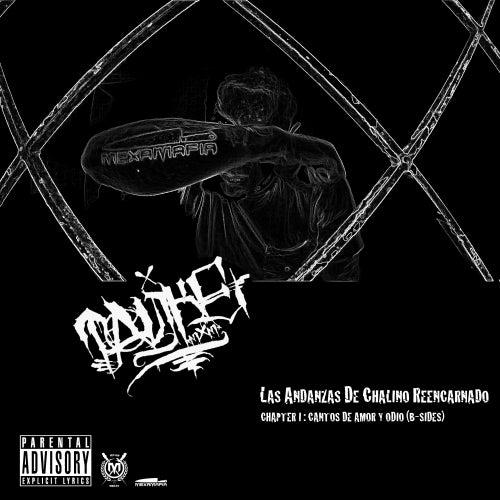 Las Andanzas de Chalino Reencarnado. Chapter I: Cantos de Amor y Odio (B-Sides) von Tankeone