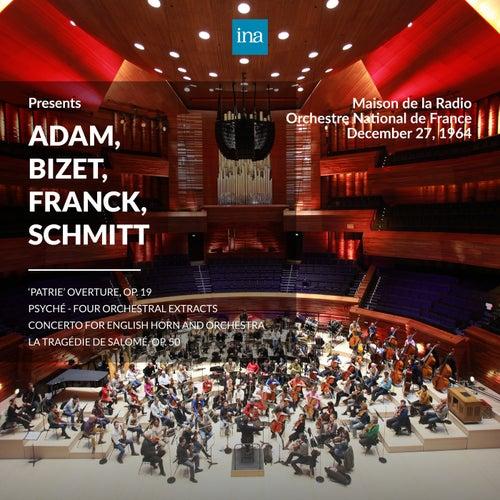 INA Presents: Adam, Bizet, Franck, Schmitt by Orchestre National de France at the Maison de la Radio (Recorded 27th December 1964) di Orchestre National de France