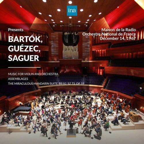 INA Presents: Bartók, Guézec, Saguer by Orchestre National de France at the Maison de la Radio (Recorded 14th December 1967) di Orchestre National de France