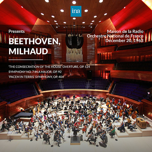 INA Presents: Beethoven, Milhaud by Orchestre National de France at the Maison de la Radio (Recorded 20th December 1963) di Orchestre National de France