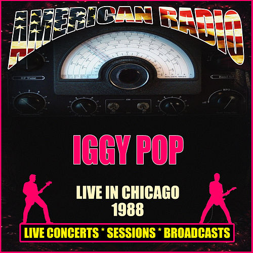 Live In Chicago 1988 (Live) di Iggy Pop