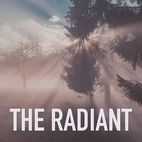 The Radiant by Radiant