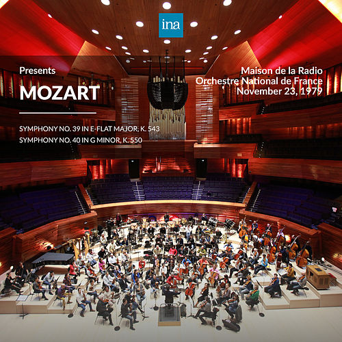 INA Presents: Mozart by Orchestre National de France at the Maison de la Radio (Recorded 23rd November 1979) di Orchestre National de France