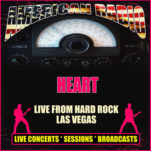Live from Hard Rock Las Vegas (Live) by Heart