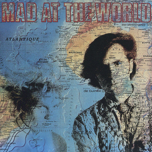 Mad At The World by Mad at the World