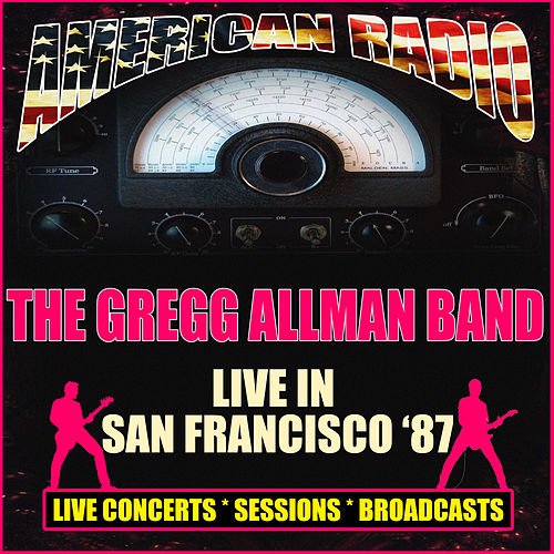 Live In San Francisco '87 (Live) by Gregg Allman
