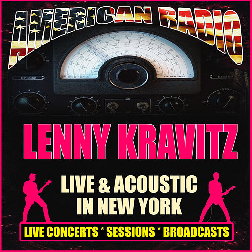 Live & Acoustic in New York (Live) de Lenny Kravitz