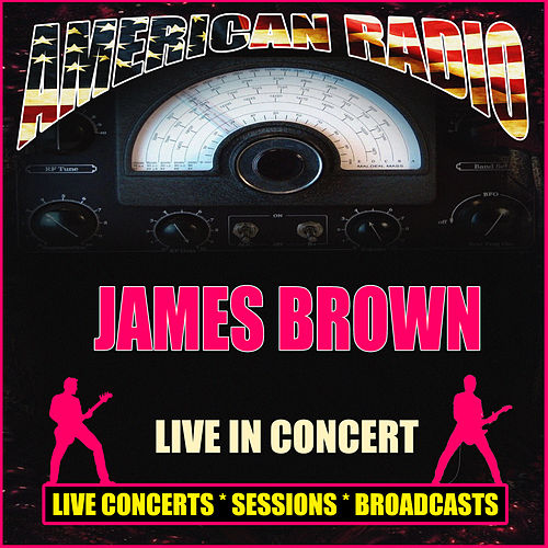 Live In Concert (Live) di James Brown