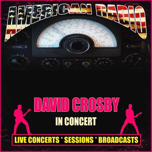 In Concert (Live) de David Crosby