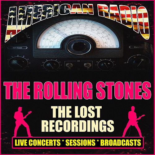 The Lost Recordings (Live) von The Rolling Stones