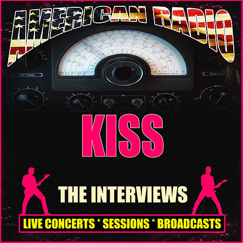 The Interviews (Live) von KISS