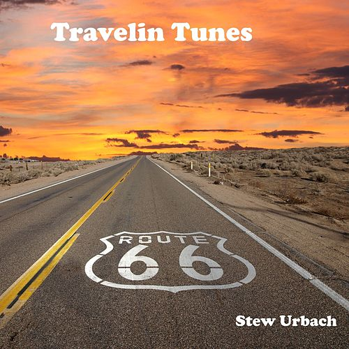 Travelin Tunes von Stew Urbach