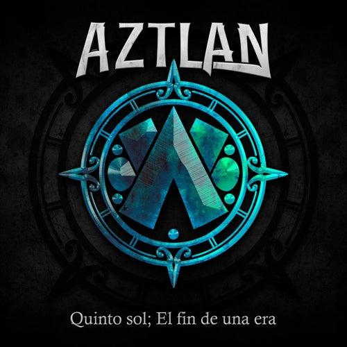 Quinto Sol; el Fin de una Era von Aztlan