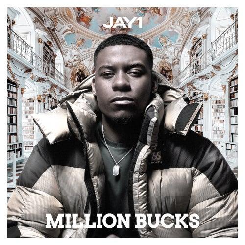 Million Bucks by Jay1