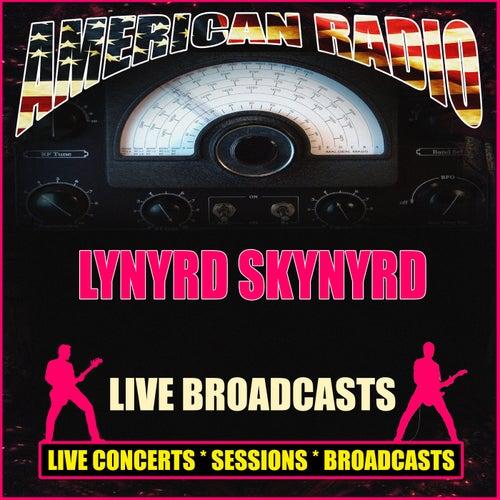 Live Broadcasts (Live) by Lynyrd Skynyrd