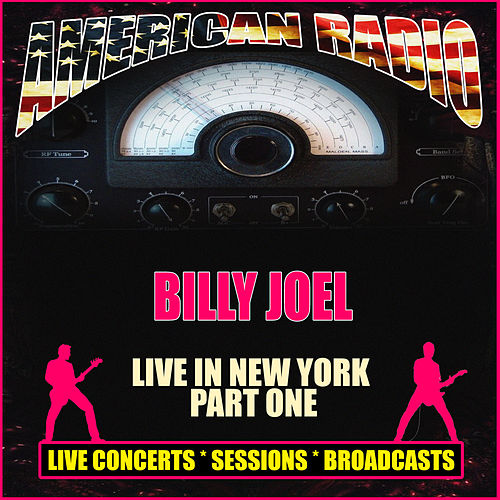 Live in New York - Part One (Live) by Billy Joel