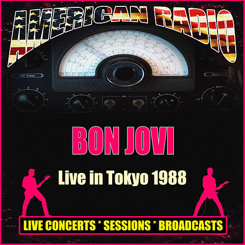 Live in Tokyo 1988 (Live) by Bon Jovi