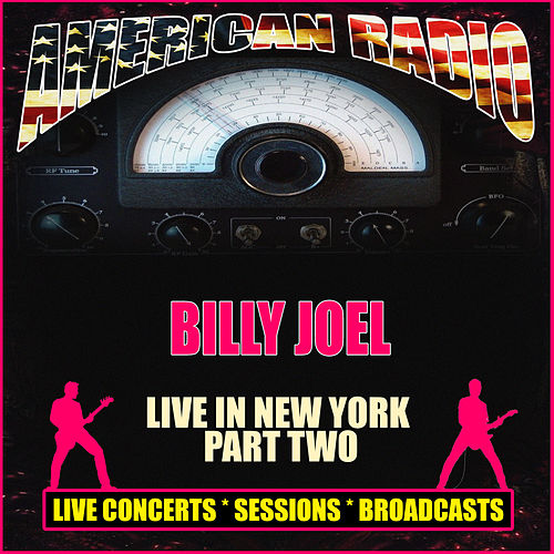 Live in New York - Part Two (Live) by Billy Joel