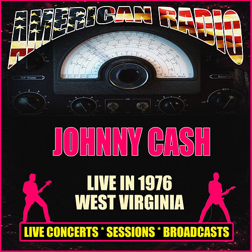 Live in 1976 West Virginia (Live) by Johnny Cash