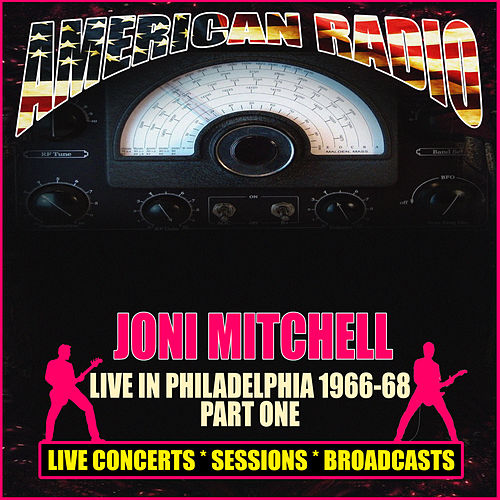 Live in Philadelphia 1966-68 - Part One (Live) de Joni Mitchell