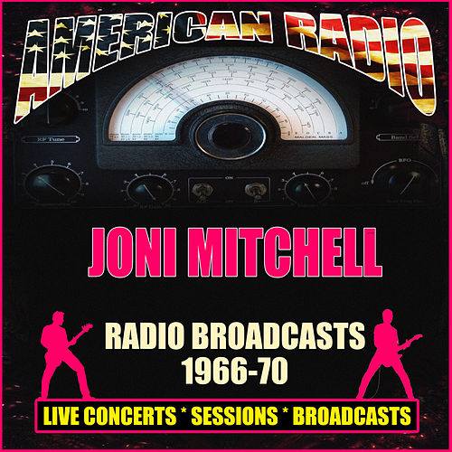 Radio Broadcasts 1966-70 (Live) de Joni Mitchell
