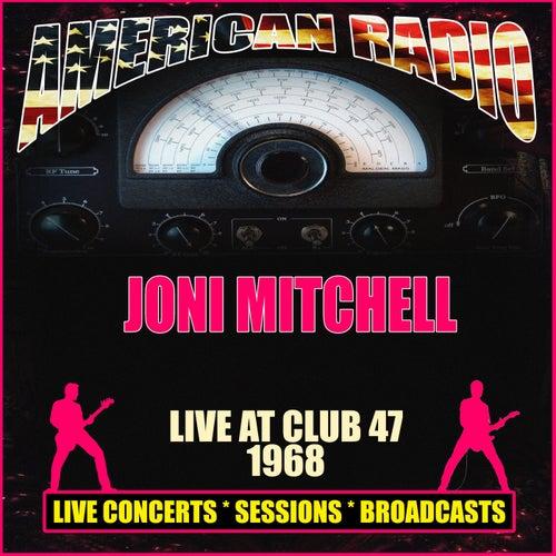 Live At Club 47, 1968 (Live) by Joni Mitchell