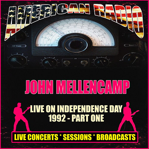 Live on Independence Day 1992 - Part One (Live) de John Mellencamp