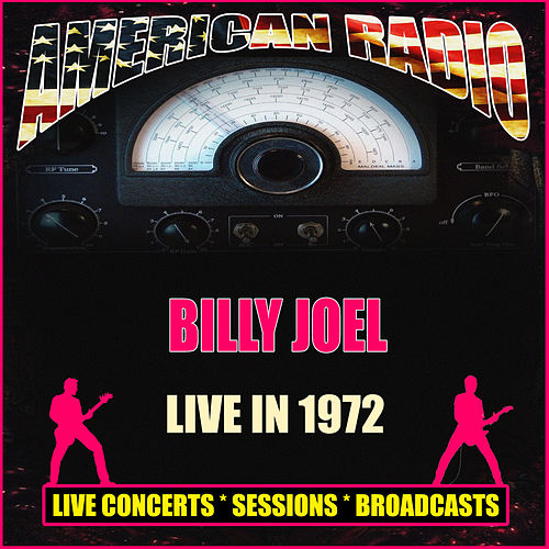 Live in 1972 (Live) by Billy Joel