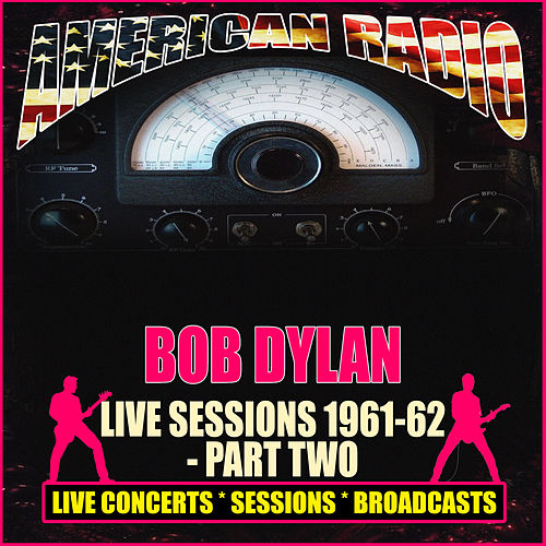 Live Sessions 1961-62 - Part Two (Live) de Bob Dylan