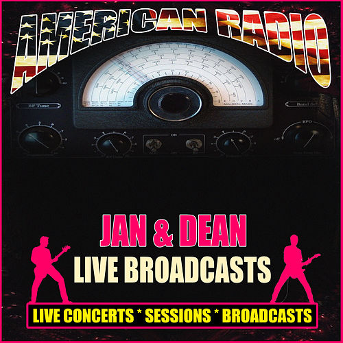 Live Broadcasts (Live) de Jan & Dean