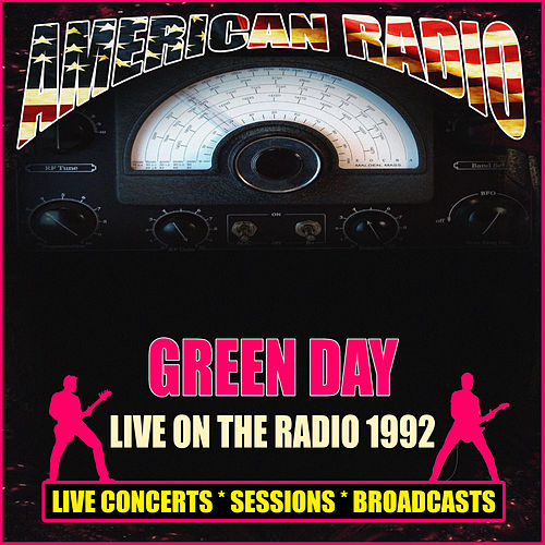 Live on the Radio 1992 (Live) de Green Day