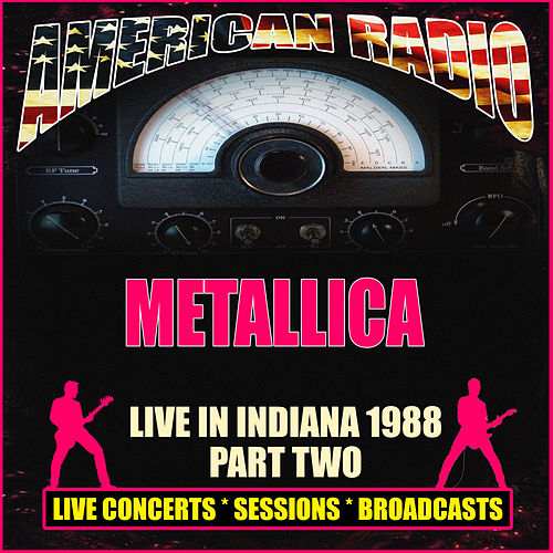 Live in Indiana 1988 - Part Two (Live) von Metallica