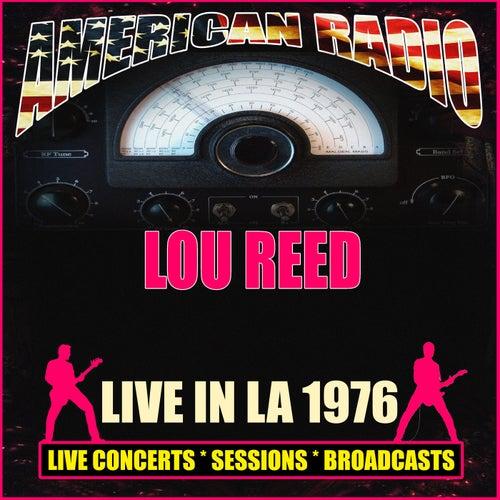 Live In LA 1976 (Live) von Lou Reed