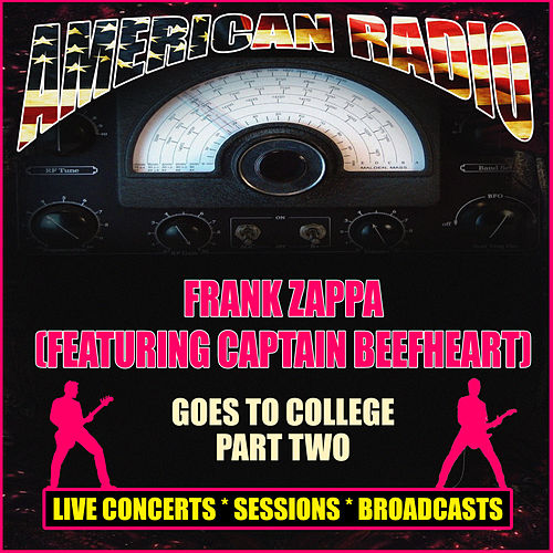 Frank Zappa Goes To College Part Two (Live) de Frank Zappa