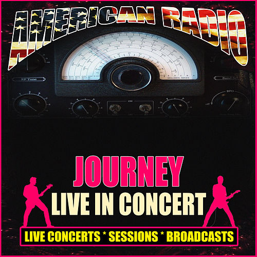 Live in Concert (Live) by Journey