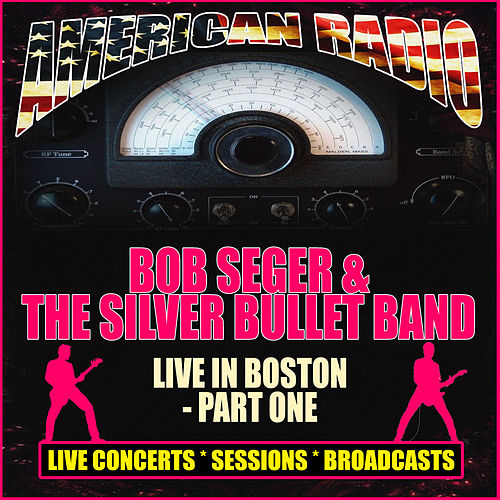 Live In Boston - Part One (Live) de Bob Seger