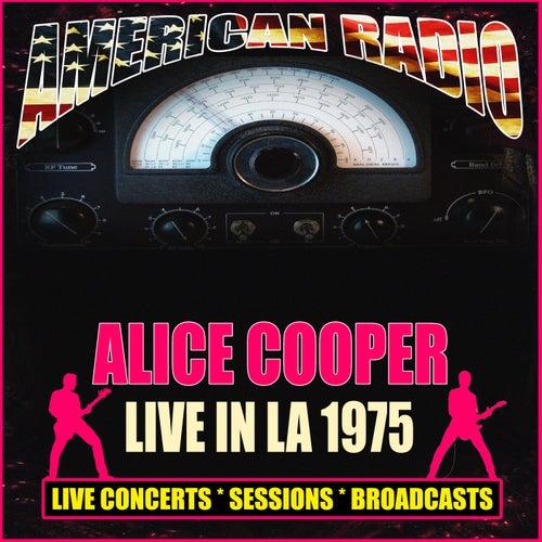 Live In LA 1975 (Live) de Alice Cooper