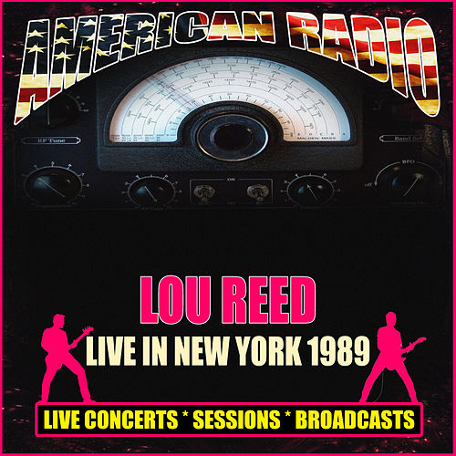 Live in New York 1989 (Live) de Lou Reed