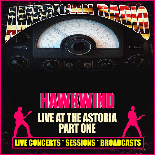 Live at the Astoria - Part One (Live) de Hawkwind