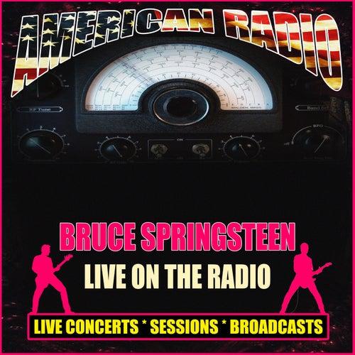 Live On The Radio (Live) de Bruce Springsteen