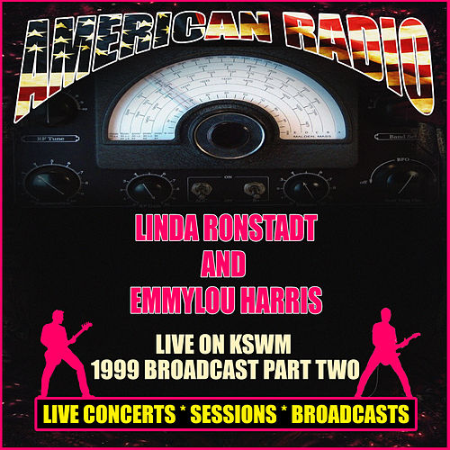 Live on KSWM - 1999 Broadcast Part Two (Live) de Linda Ronstadt