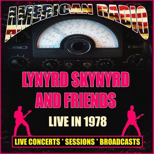 Lynyrd Skynyrd And Friends Live 1978 (Live) de Lynyrd Skynyrd