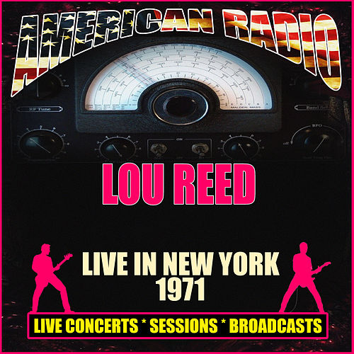 Live in New York 1971 (Live) de Lou Reed