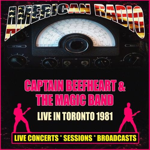 Live In Toronto 1981 (Live) di Captain Beefheart