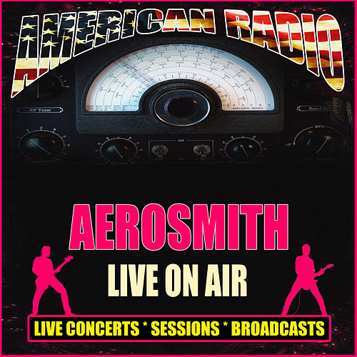Live On Air (Live) von Aerosmith