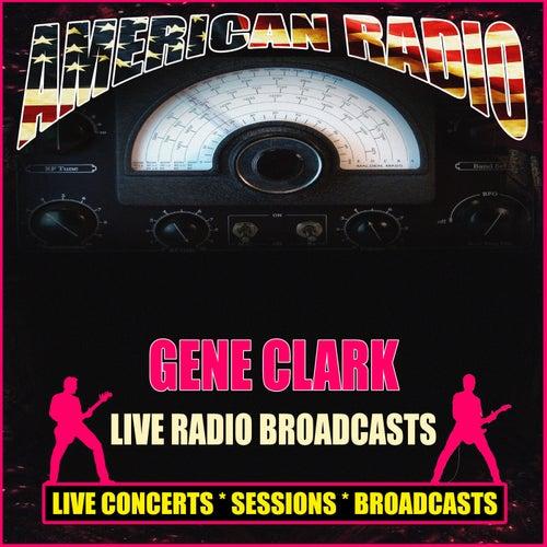 Live Radio Broadcasts (Live) de Gene Clark