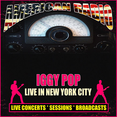 Live in New York City (Live) di Iggy Pop