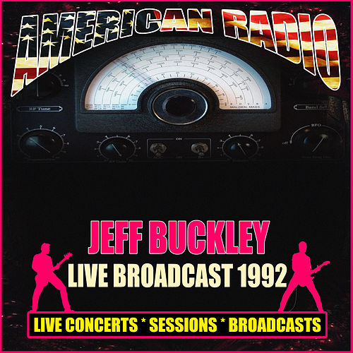 Live Broadcast 1992 (Live) by Jeff Buckley