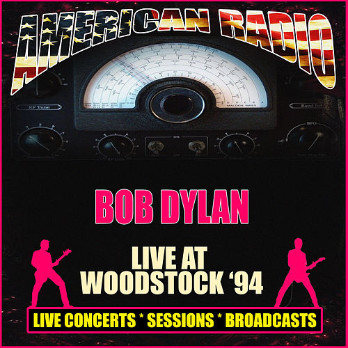 Live at Woodstock '94 (Live) de Bob Dylan